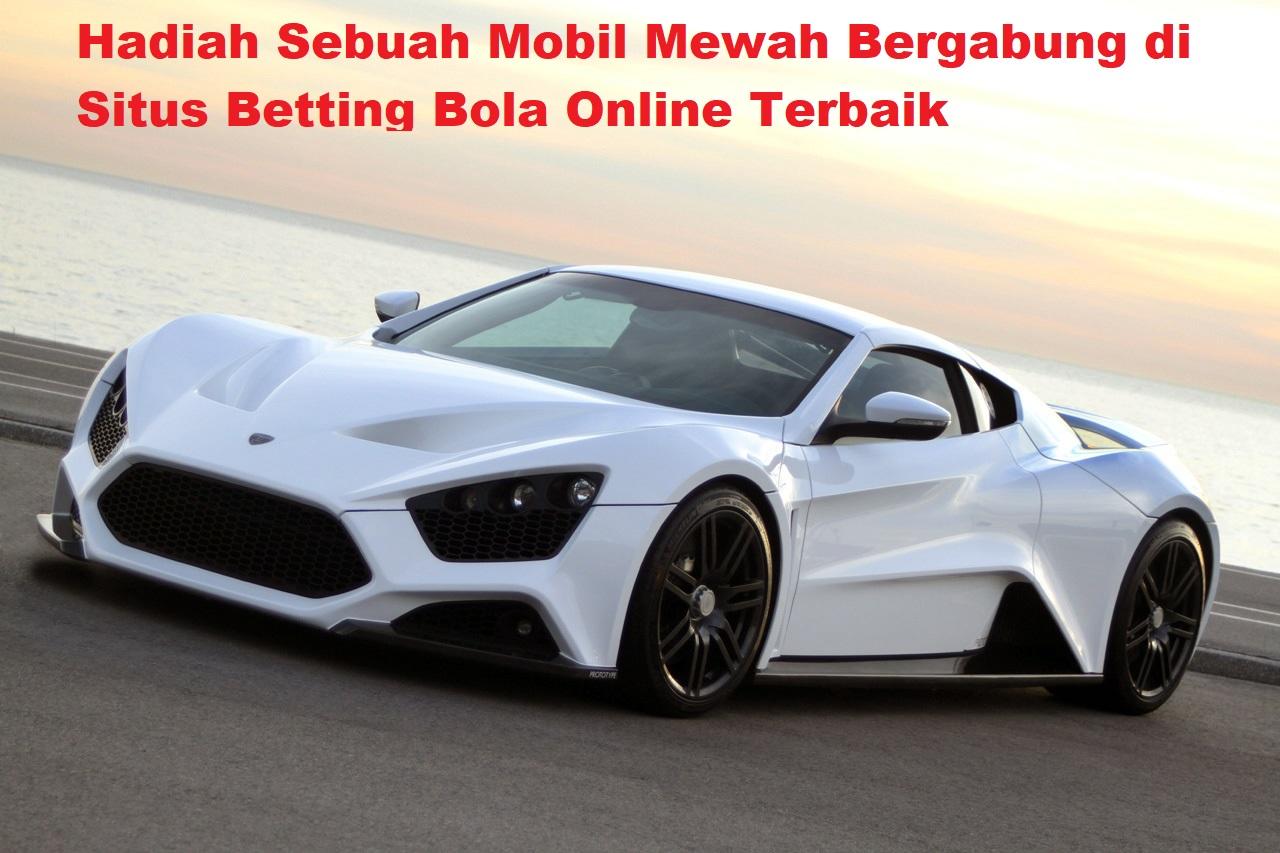 Hadiah Sebuah Mobil Mewah Bergabung di Situs Betting Bola Online Terbaik