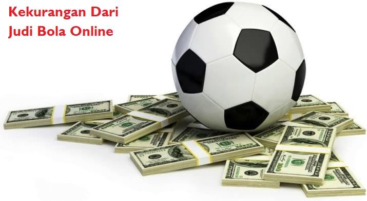 Kekurangan Dari Judi Bola Online